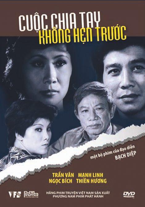 Phim Viet Nam Cuoc Chia Tay Khong Hen Truoc Dvd